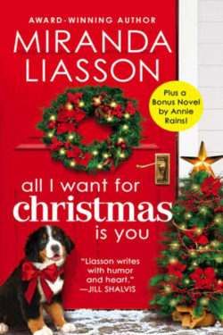 All I Want for Christmas Is You by Miranda Liasson