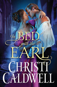 In Bed with the Earl by Christi Caldwell