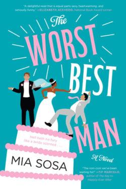 The Best Worst Man by Mia Sosa