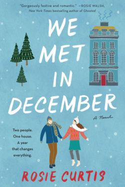 We Met in December by Rosie Curtis
