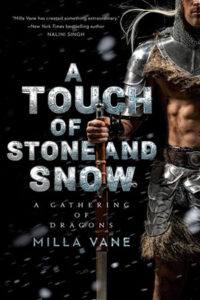 A Touch of Stone and Snow by Milla Vane