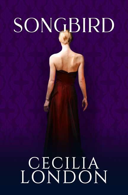 Songbird by Cecilia London