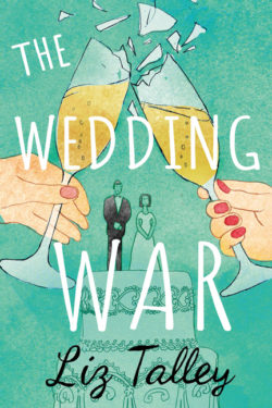 The Wedding War by Liz Talley