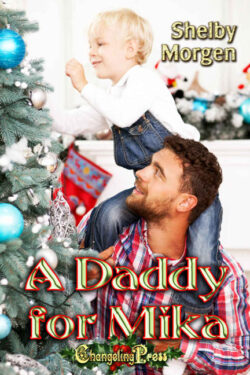 A Daddy for Mika by Shelby Morgen