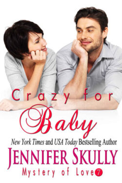 Crazy for Baby by Jennifer Skully