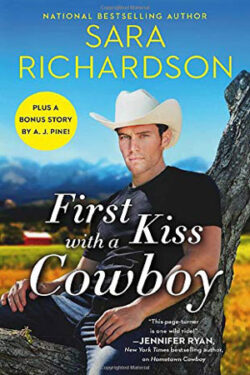 First Kiss with a Cowboy by Sara Richardson