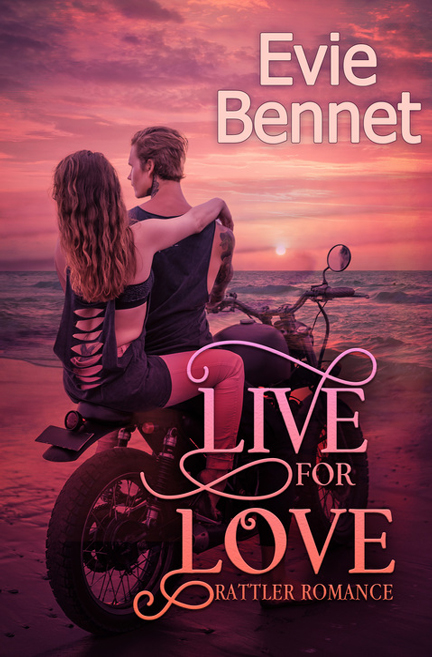 Live for Love by Evie Bennet
