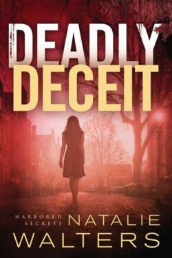 Deadly Deceit by Natalie Walters