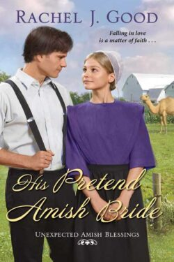 His Pretend Amish Bride by Rachel J. Good