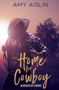 Home for a Cowboy by Amy Aislin