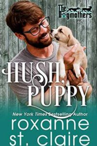 Hush, Puppy by Roxanne St. Claire