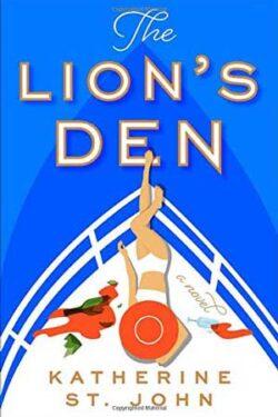 The Lion's Den by Katherine St. John