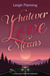 Whatever Love Means by Leigh Fleming
