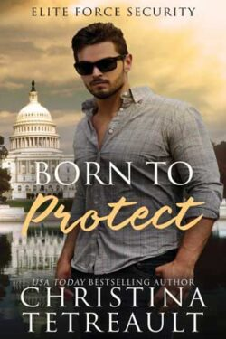 Born to Protect by Christina Tetreault