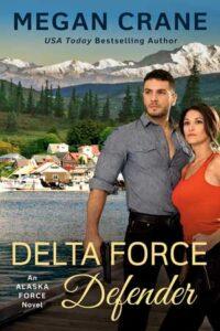 Delta Force Defender by Megan Crane