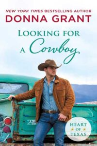Looking for a Cowboy by Donna Grant