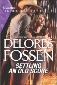 Settling an Old Score by Delores Fossen