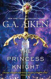 The Princess Knight by G.A. Aiken