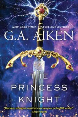The Princess Knight by G.A. Aiken
