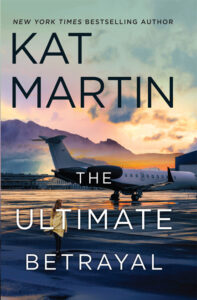 The Ultimate Betrayal by Kat Martin