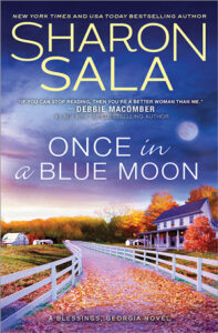 Once in a Blue Moon by Sharon Sala