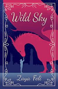 Wild Sky by Zaya Feli