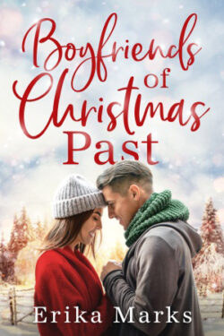 Boyfriends of Christmas Past by Erika Marks