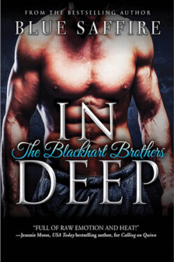 In Deep by Blue Saffire