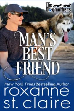 Man's Best Friend by Roxanne St. Claire