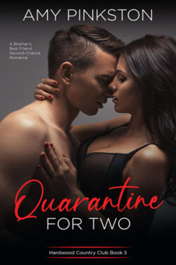 Quarantine for Two by Amy Pinkston