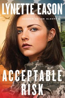 Acceptable Risk by Lynette Eason