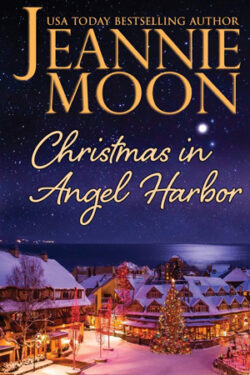 Christmas in Angel Harbor by Jeannie Moon