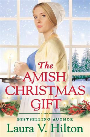 The Amish Christmas Gift by Laura V. Hilton