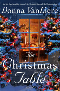 The Christmas Table by Donna VanLiere
