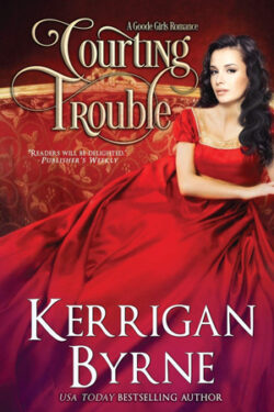 Courting Trouble by Kerrigan Byrne