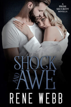 Shock and Awe by Rene Webb