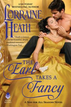 The Earl Takes a Fancy by Lorraine Heath