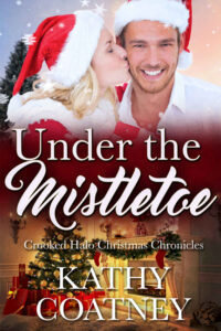 Under the Mistletoe by Kathy Coatney