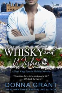 Whisky and Wishes by Donna Grant