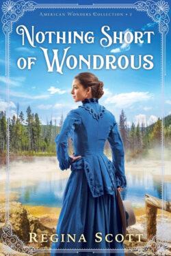 Nothing Short of Wondrous by Regina Scott