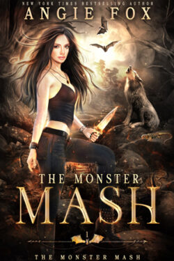 The Monster Mash by Angie Fox