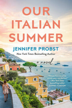 Our Italian Summer by Jennifer Probst