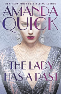 The Lady Has a Past by Amanda Quick