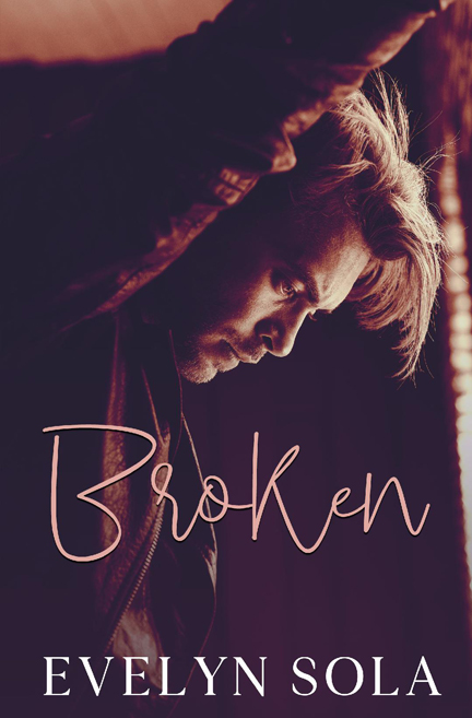 Broken by Evelyn Sola