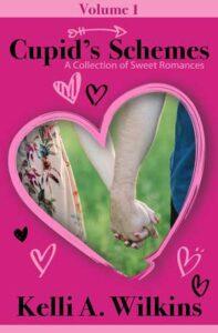 Cupid's Schemes vol1 by Kelli A. Wilkins