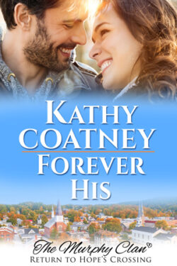 Forever His by Kathy Coatney
