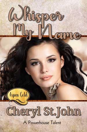 Whisper My Name by Cheryl St. John
