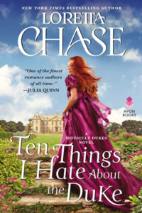 Ten Things I Hate About the Duke by Loretta Chase