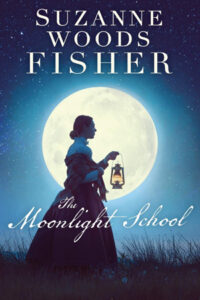The Moonlight School by Suzanne Woods Fisher