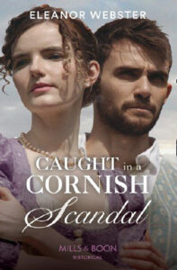Caught in a Cornish Scandal by Eleanor Webster